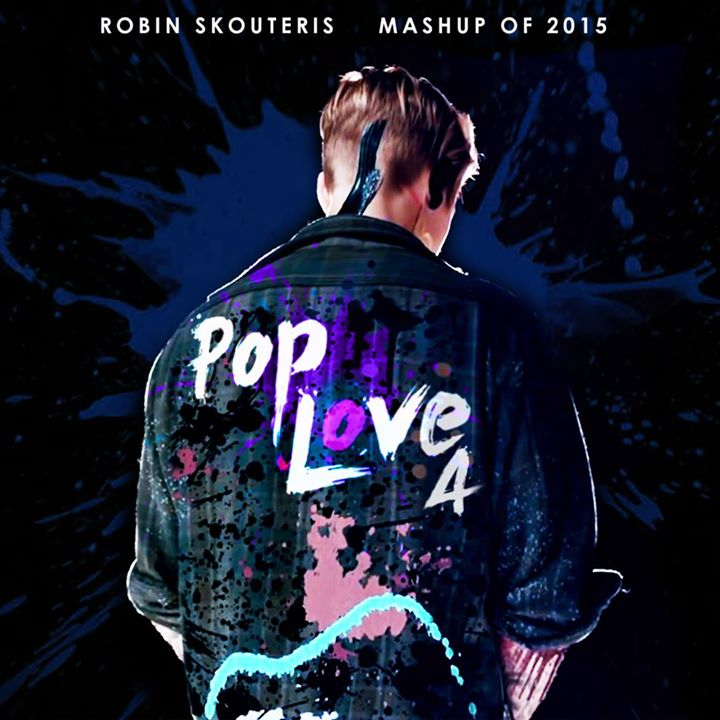PopLove 4 – ♫ Mashup of 2015 by Robin Skouteris (64 songs)