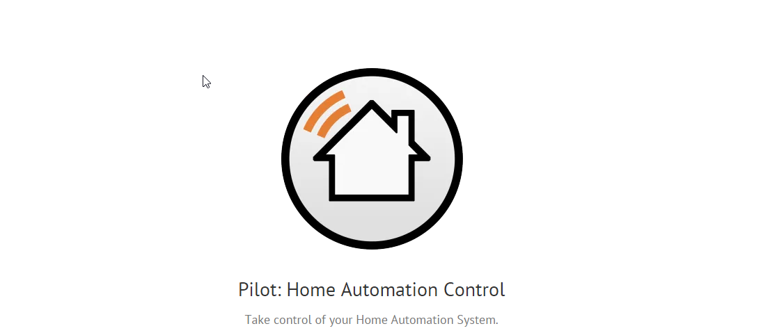 Pilot: Home Automation Control